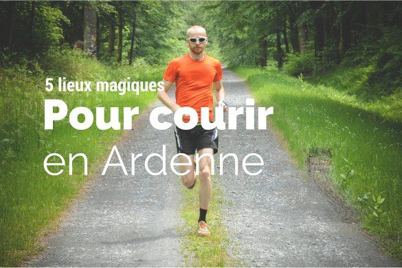 Courir en Ardenne