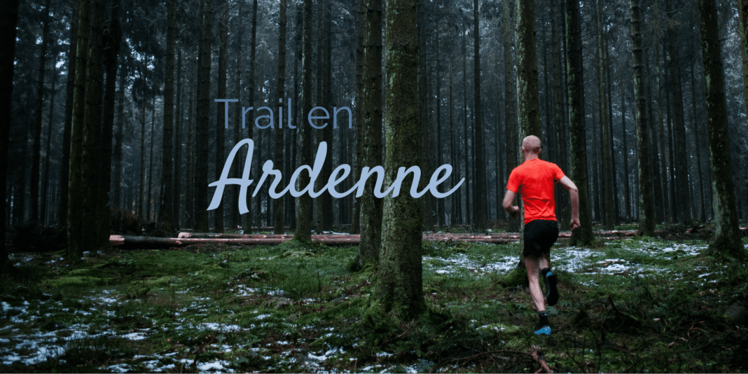 Trail en Ardenne