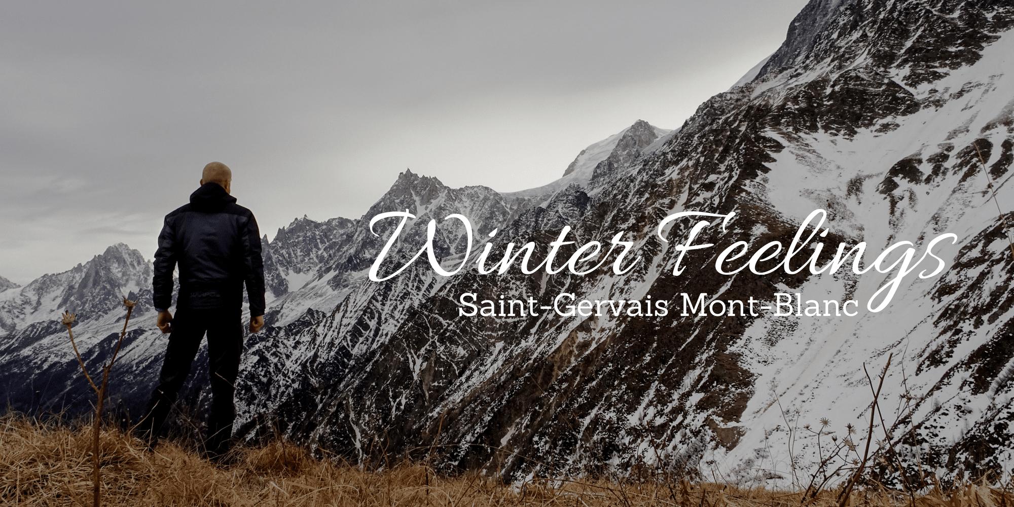 Saint-Gervais Mont-Blanc : Winter Feelings