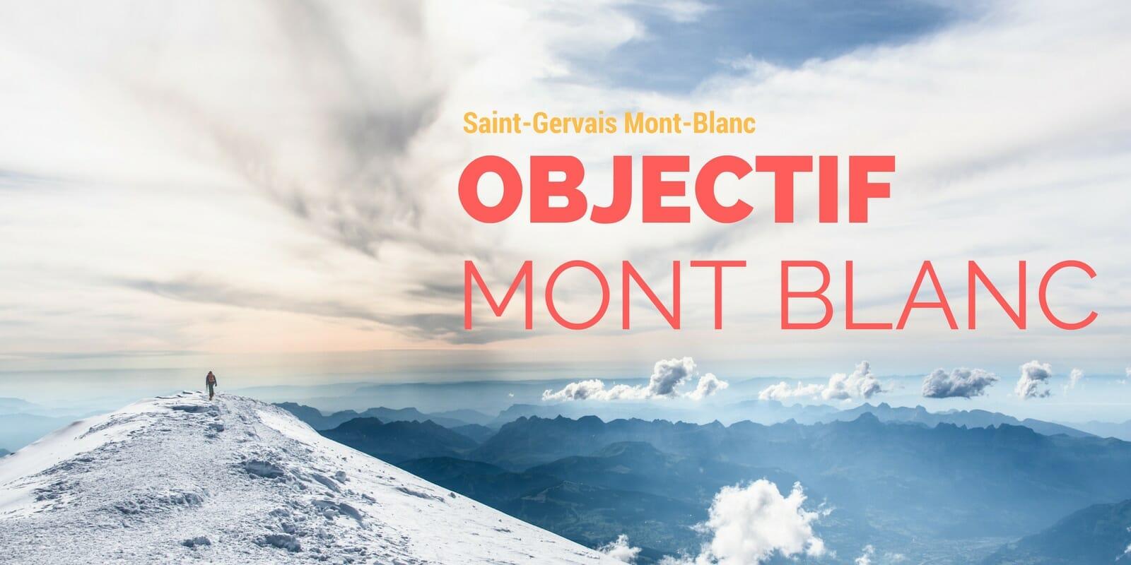 Ascension du Mont Blanc – Récit d'une aventure au sommet de l'Europe