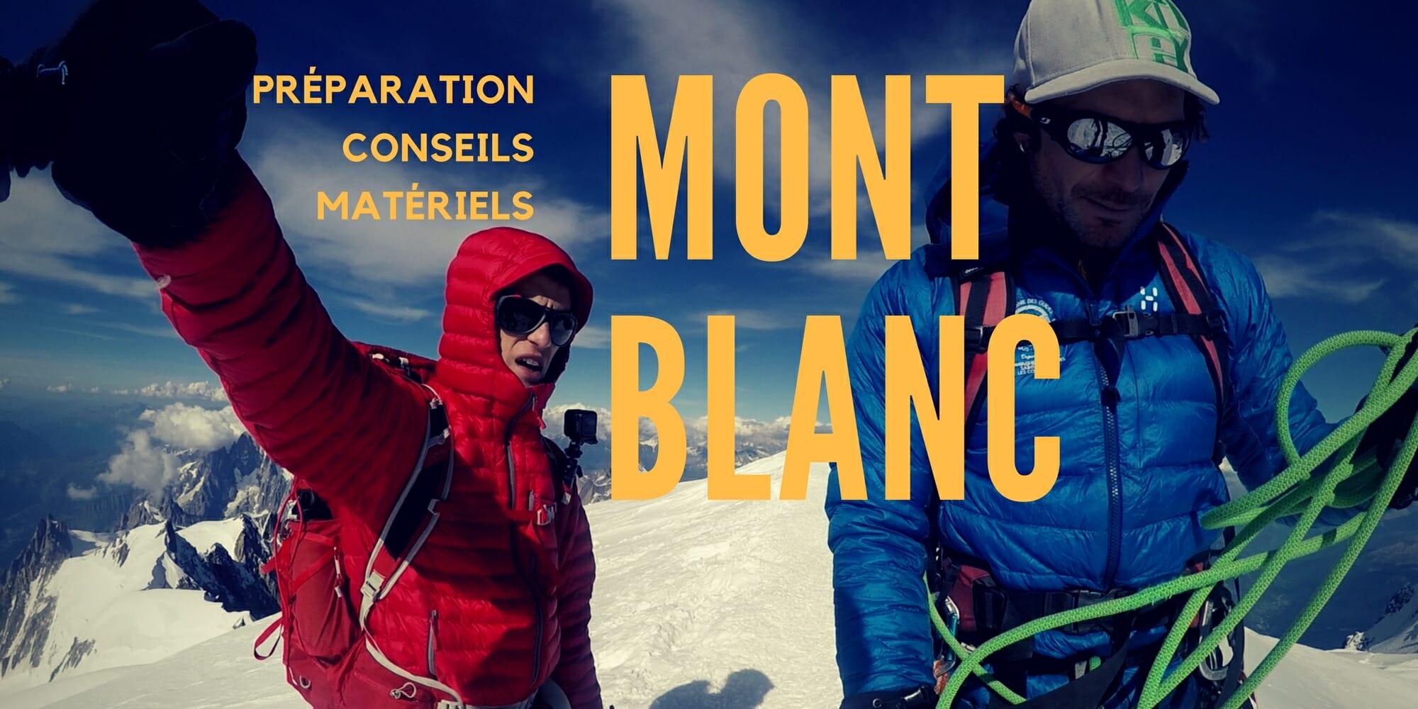 CONSEIL : Préparation pour l'ascension du Mont Blanc