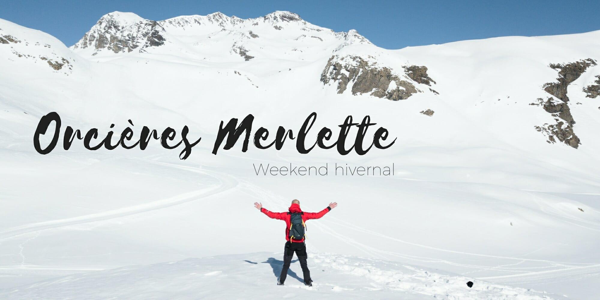 Weekend hivernal orci res merlette les sentiers du phoenix - Office du tourisme orcieres merlette ...