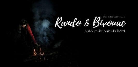 Rando et Bivouac autour de Saint-Hubert