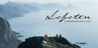3 idées de microaventure dans les Lofoten